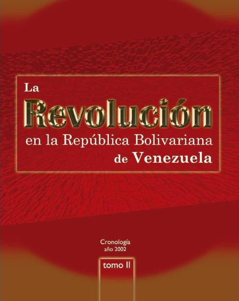 La Revolucin Bolivariana Tomo II