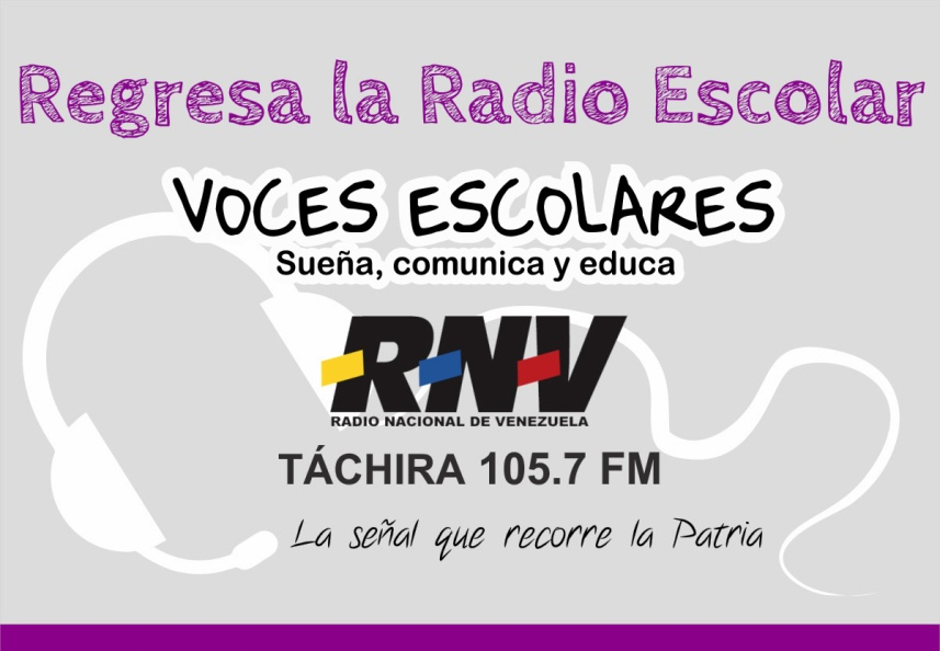 A partir del jueves 17 de octubre regresa la radio escolar a Radio Nacional de Venezuela 105.7 FM canal Táchir