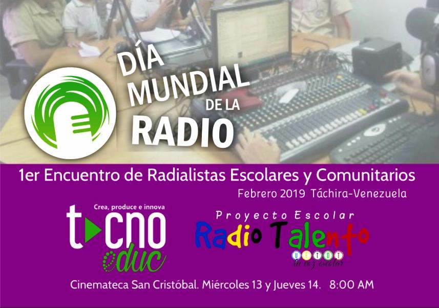 Proyecto Escolar Radio Talento y la Comunidad de Aprendizaje TecnoEduc celebran el Día Mundial de la Radio con el 1er Encuentro de Radialistas Escolares y Comunitarios