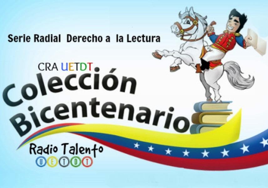 La serie radial cumple tres años promoviendo en conocimiento contenido en la Colección Bicentenario